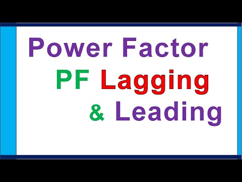 Power Factor, lagging \u0026 leading current difference