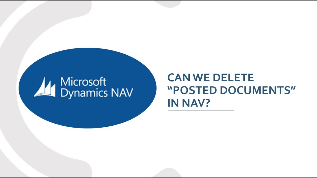 Can we Delete a Posted Document in NAV?