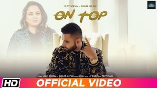 On Top | Vinny Grewal feat. Gurlez Akhtar | KV Singh | TDOT Films | Latest Punjabi Song 2019