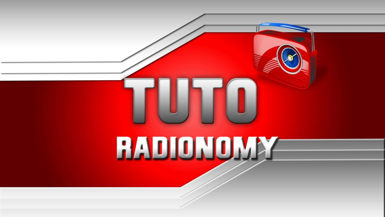 Tuto complet cr er sa web radio avec radionomy youtube for Ouvrir porte claquee avec radio