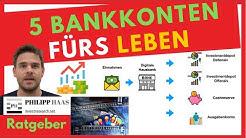 5 Bankkonten fürs Leben - Welche Onlinebanken braucht man ? (Empfehlungen Bankkonto)