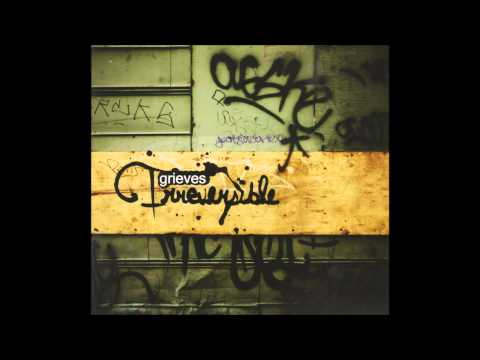 Grieves - Irreversible (HQ)
