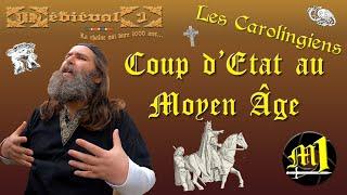 Coup d'état au Moyen Âge : les Carolingiens