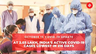 Covid-19 updates: At 2.03 Lakh, India's Active Covid-19 Cases Lowest in 216 Days