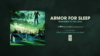 Armor For Sleep Remember To Feel Real YouTube Videos