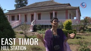 Maubisse – Visiting a hill station in the heart of East Timor
