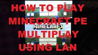 Easy  How To Play Minecraft Pe Multiplayer Using Hotspot/wifi  Lan  V1.2.xxx