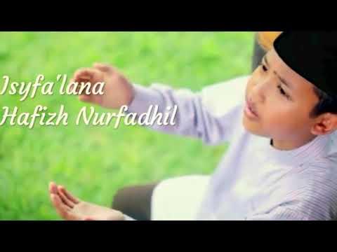Sholawat Merdu Isyfa'lana By Hafizh Nurfadhil