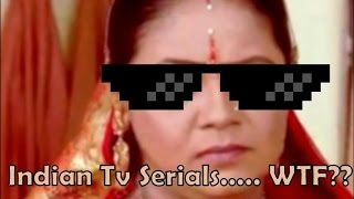 Indian TV Serials WTF!!! Ft. Sasural Simar Ka  Dumb Tv Shows