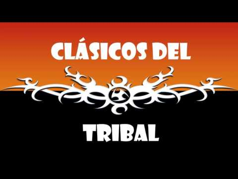 CLASICOS DEL TRIBAL MIX