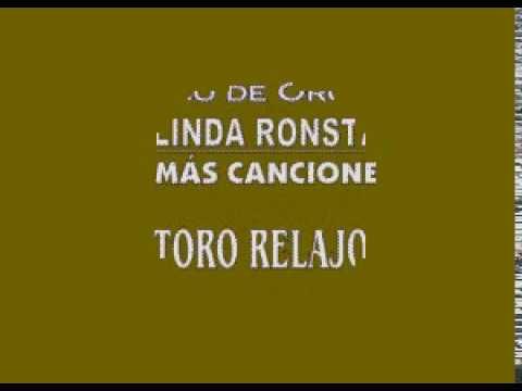 Karaokanta - Linda Ronstadt - El toro relajo (CALIDAD PROFESIONAL)