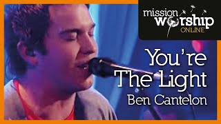 Watch Ben Cantelon Youre The Light video