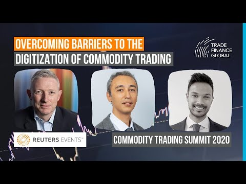 Commodity Trading Summit   Overcoming Barriers to the Digiti