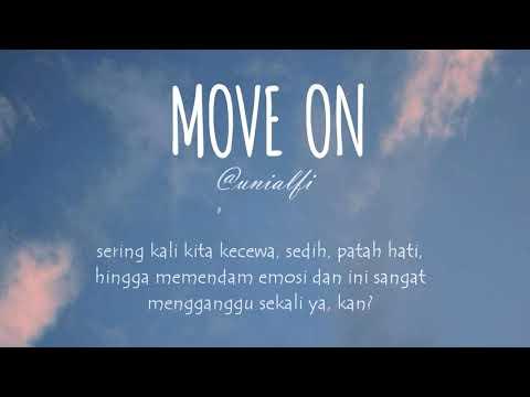 Bagaimana cara untuk bisa MOVE ON ?