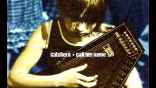 catchers - call her name