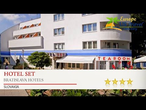 Hotel SET - Bratislava Hotels, Slovakia