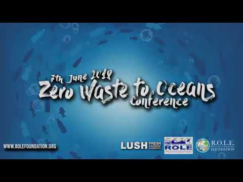 Zero Waste to Oceans Conference 2018