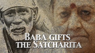 Baba Gifts The Satcharita to His Devotee | Sai Baba Miracle