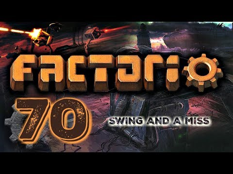 SWING AND A MISS. GETTING BACK ON TRACK   Factorio 0.16 #70