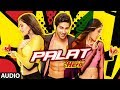 Download Palat - Tera Hero Idhar Hai Full Song (audio) Main Tera Hero | Varun Dhawan, Ileana D'Cruz MP3 song and Music Video