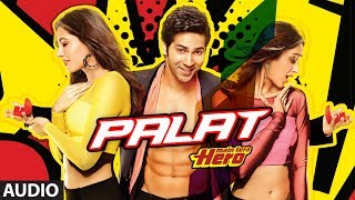 Palat – Tera Hero Idhar Hai Full Song (audio) Main Tera Hero | Varun Dhawa …
