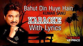 Bahut Din Huye Hain Karaoke With Lyrics //Kumar Sanu// #100%Orignalkaraoek #KSPrince #kumarsanu
