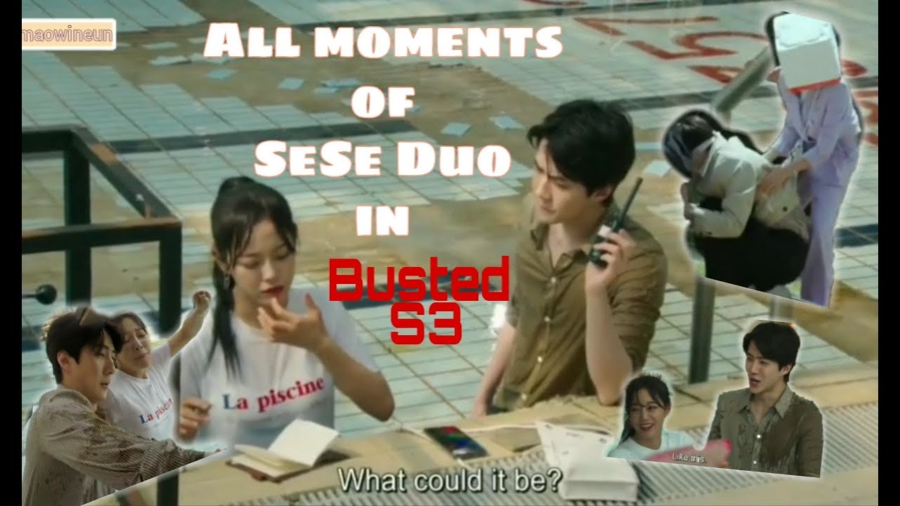 All moments/interaction of Sehun \u0026 Sejeong (SeSe Duo) in Busted S3 [Ep1 - Ep8]