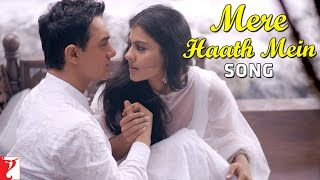 Mere Haath Mein - Deleted Song | Fanaa | Aamir Khan | Kajol