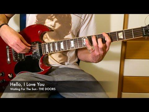 Hello, I Love You - Guitar Tutorial