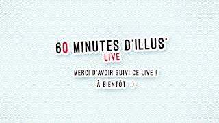 60 MINUTES D'ILLUS'  #10