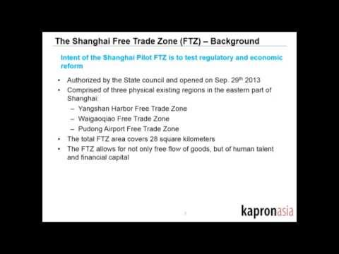 Kapronasia - The Shanghai Free Trade Zone and its Impact on China's Financial Services Industry