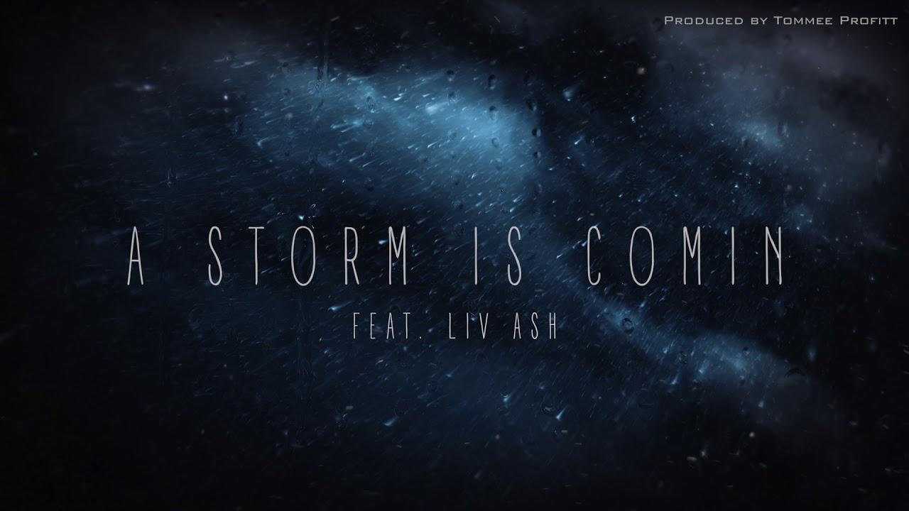 Download A Storm is Comin (feat. Liv Ash) - Tommee Profitt