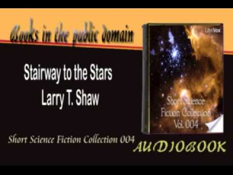 Stairway to the Stars Larry T. Shaw Audiobook