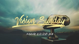 01/10/21 - Vision - Engage - UP/IN (Mark 12:28-34)