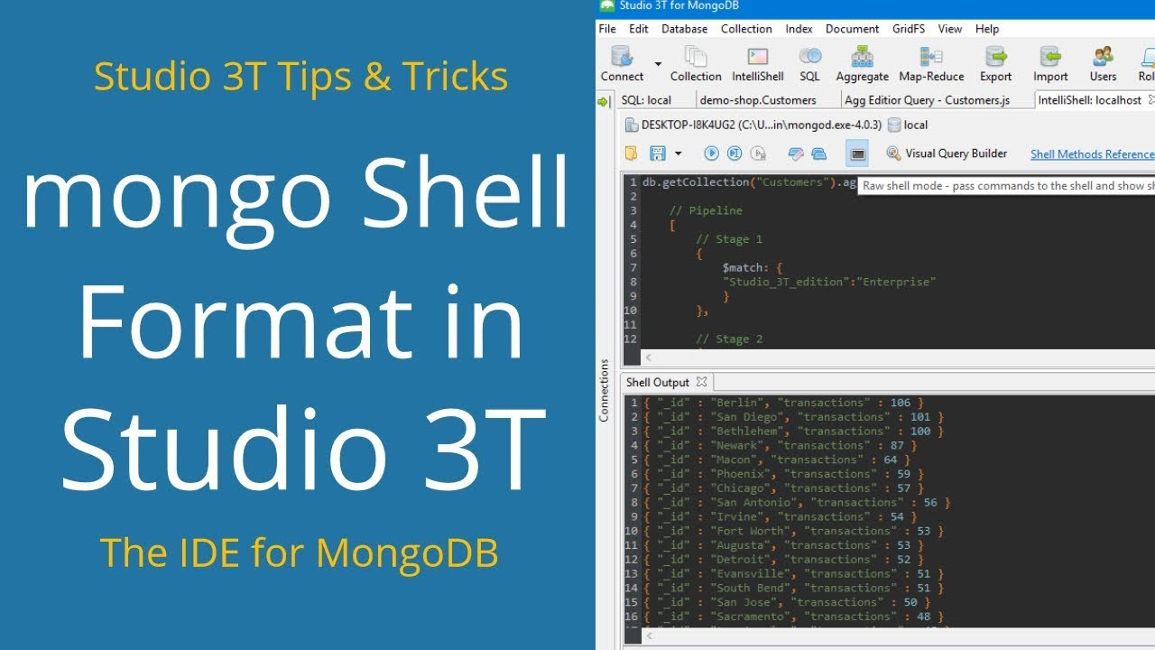#14 View Results in Mongo Shell Format - Studio 3T Tips & Tricks | MongoDB  Tutorial