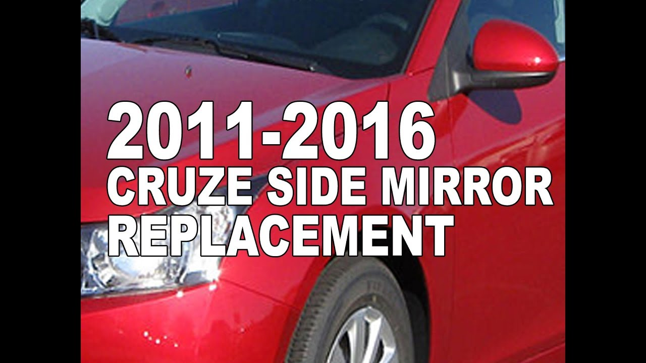 2011 2016 Chevy Cruze Sideview Mirror Replacement Youtube