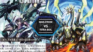 LORDLY MAELSTROM VS TETRA-BOIL DRAGON | CARDfight Vanguard Area 1.991 Update