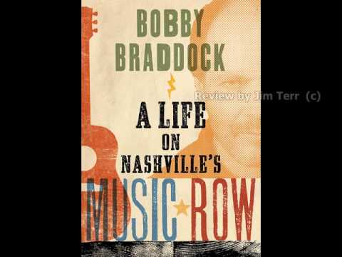 Review of Bobby Braddock A LIFE ON NASHVILLE's MUSIC ROW -