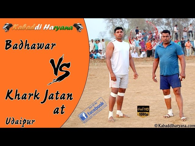 Badhawar Vs khark Jatan at Udaipur