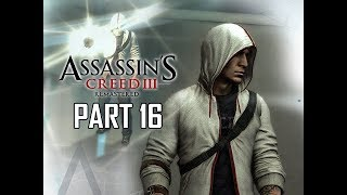 ASSASSIN'S CREED 3 REMASTERED Walkthrough Part 16 - Brazil (AC3 100% Sync Let's Play )