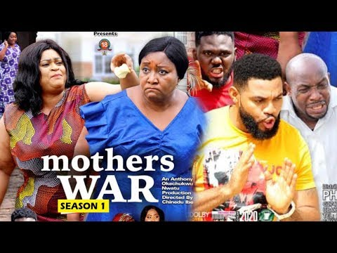 MOTHERS WAR SEASON 1 -  (New Movie) 2019 Latest Nigerian Nollywood Movie Full HD