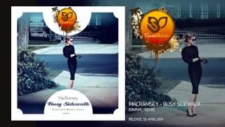 MacRamsey - Busy Sidewalk (Kiwamu Remix) [SUNMEL011]