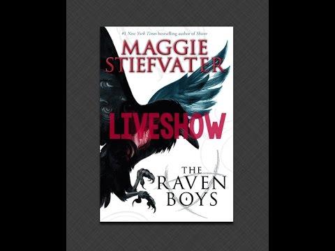 The Raven Boys Liveshow