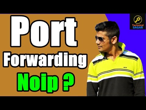 Port Forwarding Kya Hota Hai ? | What is Port Forwarding & Use Of NoIP