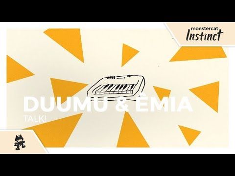 Download Duumu & ÊMIA - Talk! Monstercat   Mp4 baru