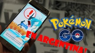 Pokemon GO En ARGENTINA!! (Ver hasta el final ACTUALIZADA 20/07)