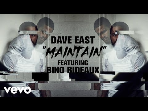 Dave East - Maintain (Lyric Video) ft. Bino Rideaux