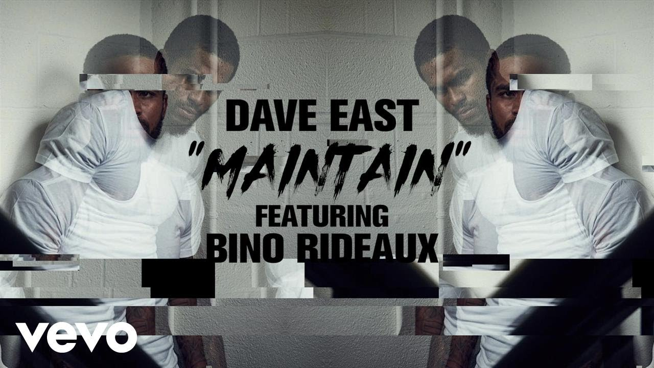 Dave East - Maintain (Lyric Video) ft  Bino Rideaux