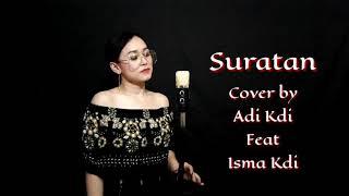 Download Lagu SURATAN - Rhoma Irama (Cover) by Adi Kdi & Isma Kdi mp3