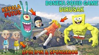 BONEKA SQUID GAME DIRUSAK PLANKTON, UPIN IPIN SPONGEBOB SEDIH - GTA 5 BOCIL SULTAN